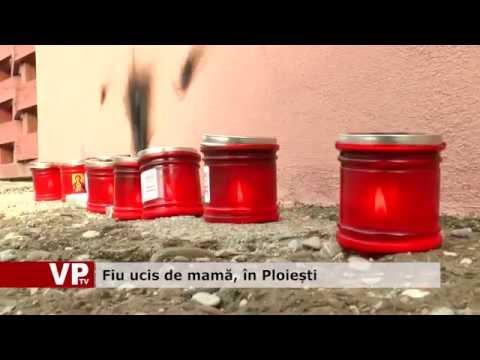 Fiu ucis de mamă, în Ploiești