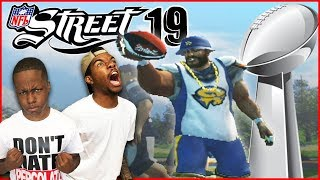 Superbowl 53 WINNER Decided In NFL Street 19! Who You Think Wins?!