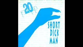 20 FINGERS - SHORT DICK MAN (REMIXES)