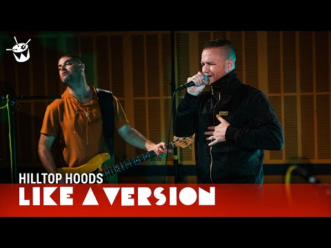 Hilltop Hoods - 'Leave Me Lonely' (live for Like A Version)