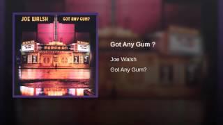 Got Any Gum ?