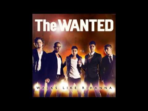 THE WANTED - She Walks Like Rihanna