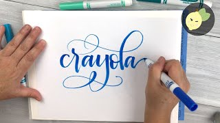 How To Do Crayola Calligraphy - Tips, Tricks and My Hacks for Beginners