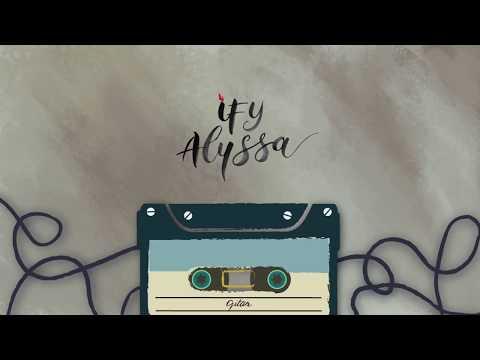 Ify alyssa   gitar ft  gerald situmorang  official lyric video