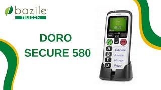 Présentation du téléphone Doro secure 580 - Bazile Telecom