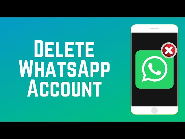 How To Delete Whatsapp Account Guide Part 9