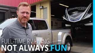 RV LIFE: The NOT so FUN side of FULL-TIME RV Living!
