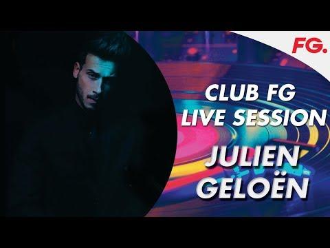 JULIEN GELO�9N | LIVE | CLUB FG | DJ MIX | RADIO FG