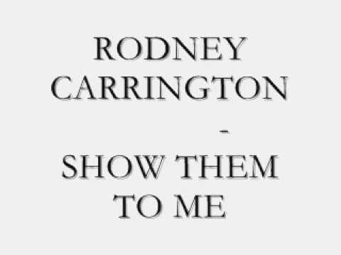 Rodney Carrington - Show Them To Me - Henkxero