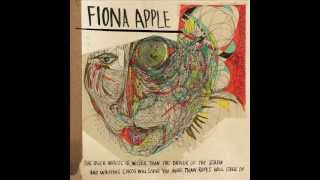 Fiona Apple - Daredevil  (The Idler Wheel...)