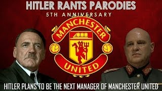 Hitler plans to be the next manager of Manchester United