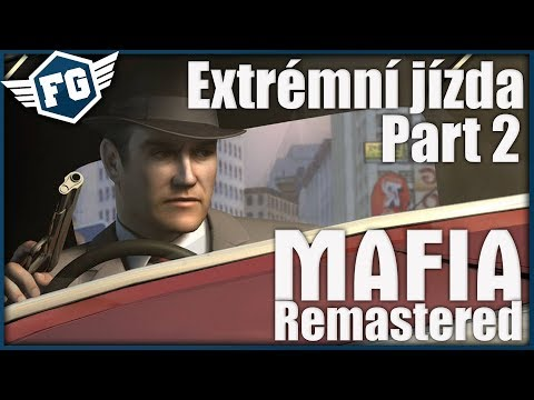 Mafia: Remastered - Extrémní Jízda #2   UFO = Existuje