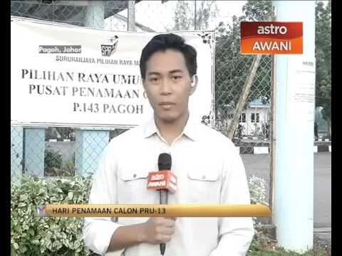 Laporan terkini PRU-13: Pagoh, Johor