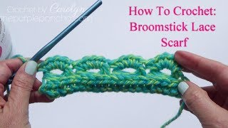 How To Crochet Broomstick Lace Scarf