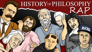 History of Philosophy RAP ~ Rucka Rucka Ali