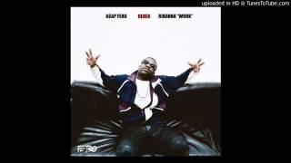 Asap Ferg - Work ft Rihanna (Remix)