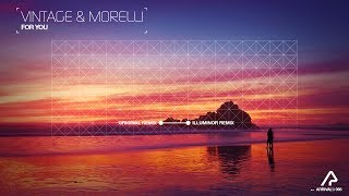 Vintage & Morelli - For You [Silk Music]