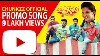 Chunkzz Official Promo - Video Song