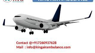 Get the King Air Ambulance Varanasi and Allahabad with medical team