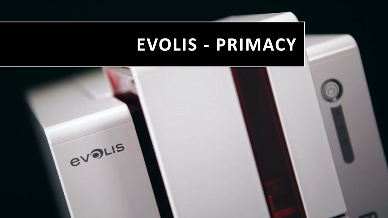 Watch the Evolis Primacy, the Fast and Versatile Card Printer