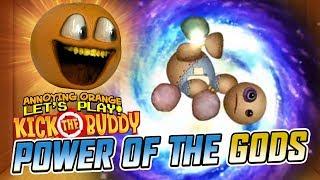 Kick the Buddy: POWER OF THE GODS! [Annoying Orange Plays]