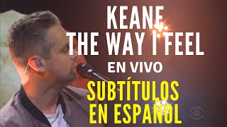 The Way I Feel / Keane (subtítulos en español) | The Late Late Show with James Corden