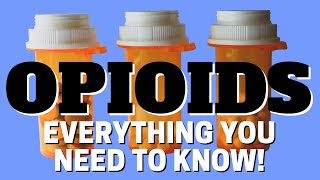 Opioid Pain Meds: How They STOP PAIN, Why So Addictive & Recovery (Made Easy to Understand)