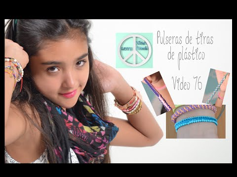 PULSERAS DE TIRAS DE PLÁSTICO, VIDEO 76 Xime Ponch