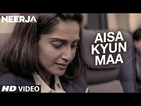 AISA KYUN MAA Video Song | NEERJA | Sonam Kapoor | Prasoon Joshi | T-Series Mp3