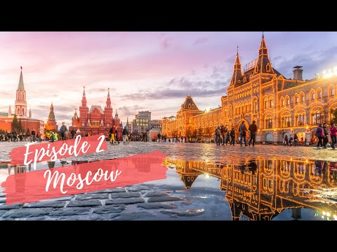 RUSSIA EP 2: MOSCOW & Our Budget Travel Tips