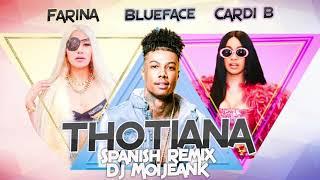 Thotiana   Blueface Feat Cardi B And Farina ( Spanish Remix Dj Moijeank )