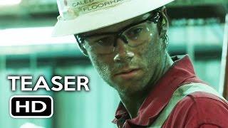 Deepwater Horizon Official Teaser Trailer 1 2016 Dylan OBrien Mark Wahlberg Movie HD