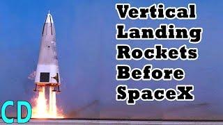 Vertical Landing Rockets Before SpaceX