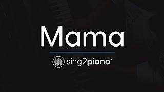 Mama [Piano Karaoke Instrumental] Jonas Blue & William Singe