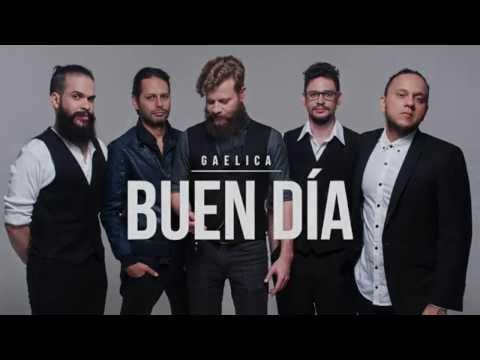 Buen Día (Letra) - Gaelica  (Video)