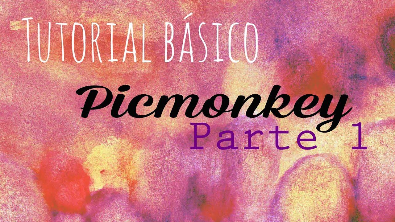 Conociendo Picmonkey: tutorial básico 1 (recursos bloggers)
