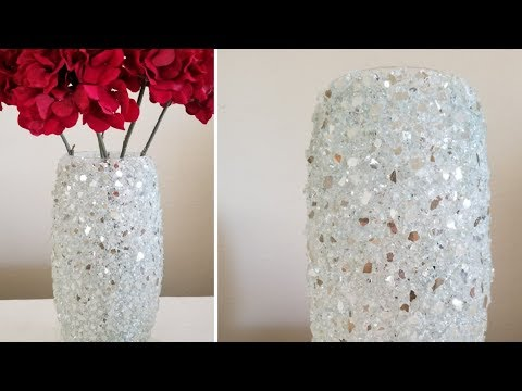 BLING HOME DECOR | INEXPENSIVE DIY | CRUSHED GLASS DECORATIVE VASE | LOTS OF BLING DECOR 2018