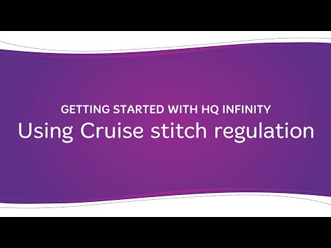 HQ Infinity - Using Cruise Stitch Regulation