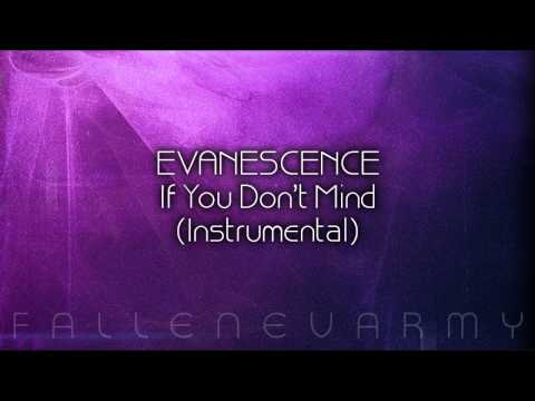 Evanescence - If You Don't Mind (Instrumental) by seojong26