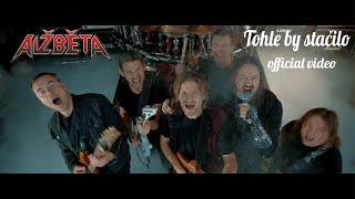 Video Alžběta - Tohle by stačilo (official video)