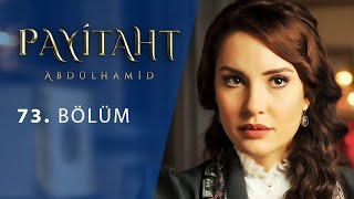 Payitaht Abdulhamid episode 73 with English subtitles Full HD