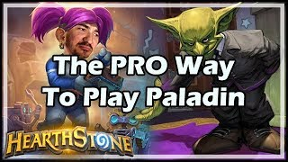 The PRO Way To Play Paladin - Boomsday / Hearthstone