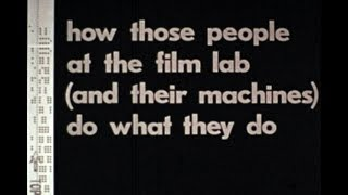 1974, HOW FILM LABS PROCESS 16MM FILM, A film by Donald Clark