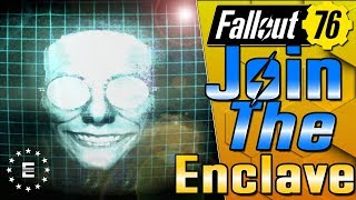How To Join The Enclave! - Fallout 76 Guide