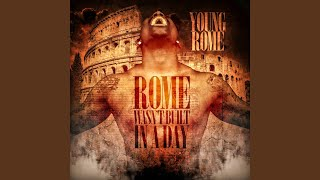 Rome Wasn't Built In A Day (Intro)