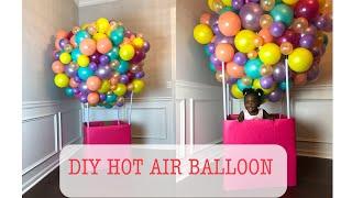 DIY Balloon Hot Air Ballon Tutorial