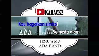Lagu Karaoke ADA BAND - PEMUJAMU (POP INDONESIA) | Official Karaoke Musik Video