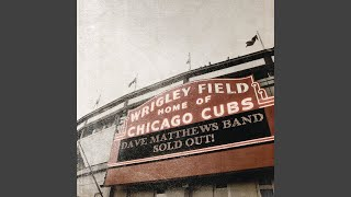 You Might Die Trying (Live at Wrigley Field, Chicago, IL - September 2010)
