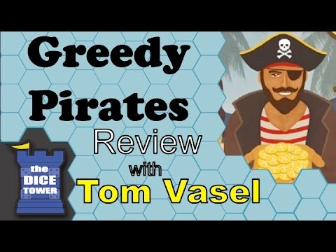 Dice Tower Reviews: Greedy Pirates