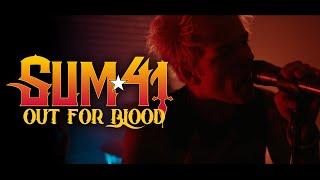 Musik-Video-Miniaturansicht zu Out For Blood Songtext von Sum 41